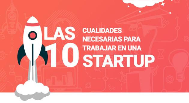 10 cualidades para trabajar en una startup