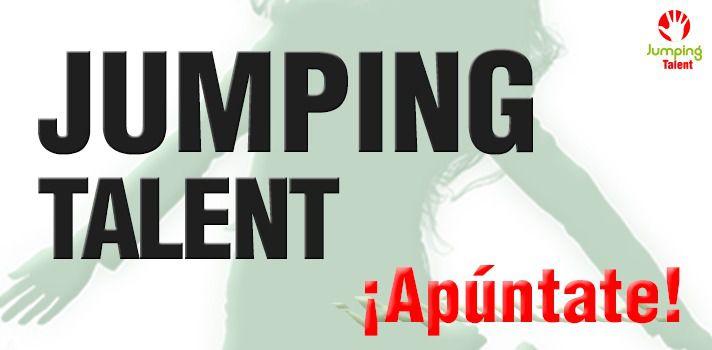Ya está aquí la IV edición de Jumping Talent