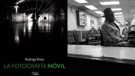 La fotografía móvil de Rodrigo Rivas