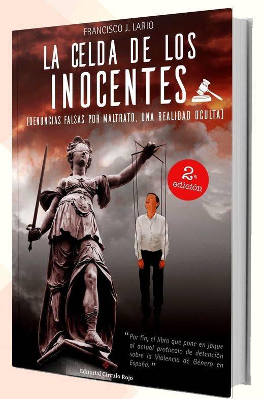 Polémica asegurada con la segunda edición del libro 'La Celda de los Inocentes'