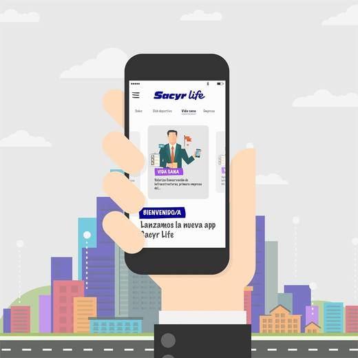 Sacyr lanza la app 'Sacyr Life', que conecta a sus grupos de interés en todo el mundo