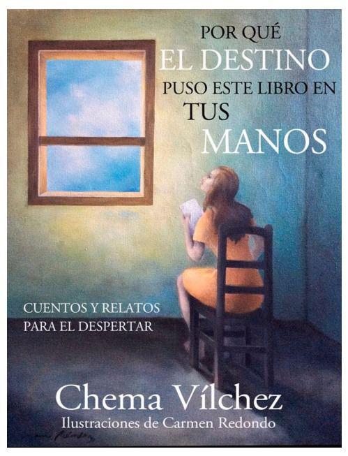 El polifacético Chema Vílchez nos regala un llibro de relatos para reflexionar