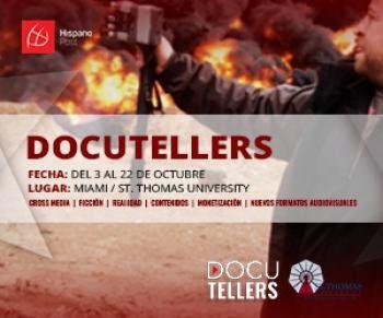 """'DocuTellers"""", I Curso de especialización en Narrativa Creativa Crossmedia, destinado a profesionales de Marketing y Periodismo de Las Américas."""