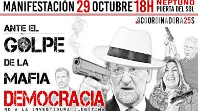 Cartel de la Coordinadora 25-S para convocar la manifestación contra la investidura de Rajoy