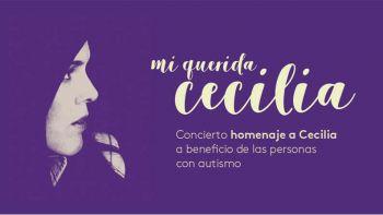 El homenaje 'Mi Querida Cecilia' agota entradas pero sigue recogiendo fondos a favor de las personas con autismo