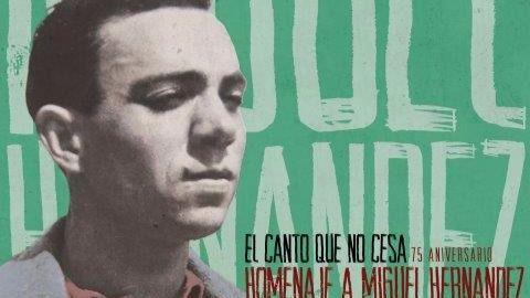 Grandes de la música en español rinden homenaje a Miguel Hernández