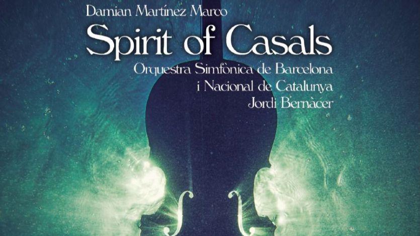 Damián Martínez nos ofrece el mejor 'Spirit of Casals' con la inigualable música del genial violonchelista