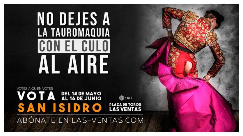 Las Ventas aprovecha el tirón electoral de los toros para una original campaña publicitaria de San Isidro y en defensa de la Fiesta