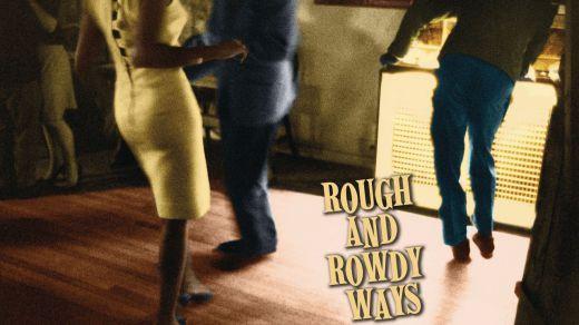 Diseccionando el 'Rough And Rowdy Ways' de Bob Dylan, canción a canción