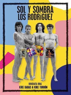 Los Rodríguez celebran su 30º aniversario presentando su biografía 'Sol y sombra'