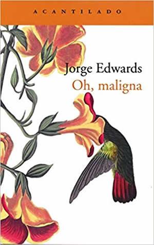 Crítica de 'Oh, maligna', de Jorge Edwards: cuando Pablo Neruda amaba