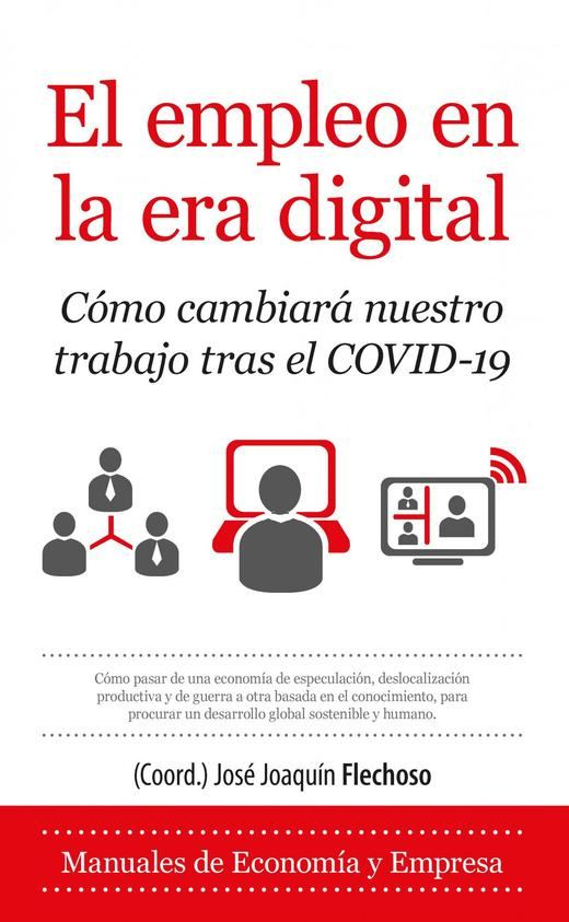 'El empleo en la era digital', un libro sobre la nueva realidad laboral tras la covid-19