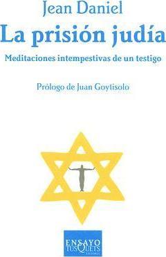 'La prisión judía', Jean Daniel