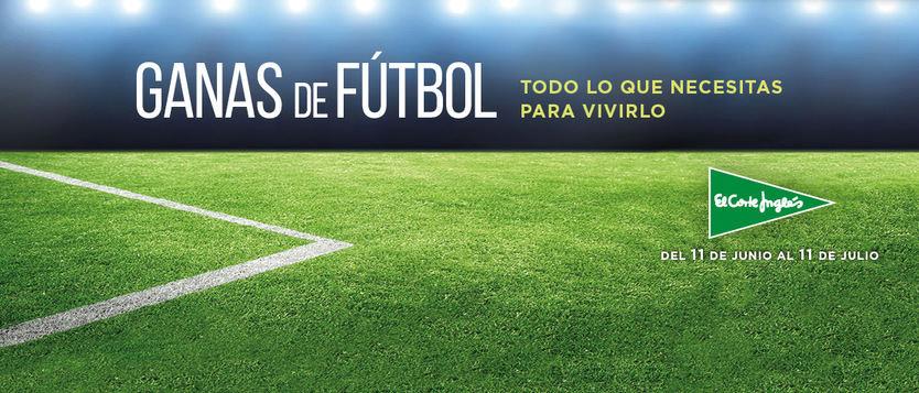 El Corte Inglés lanza 'Ganas de fútbol', para equiparse con todo lo necesario y disfrutar de la Eurocopa