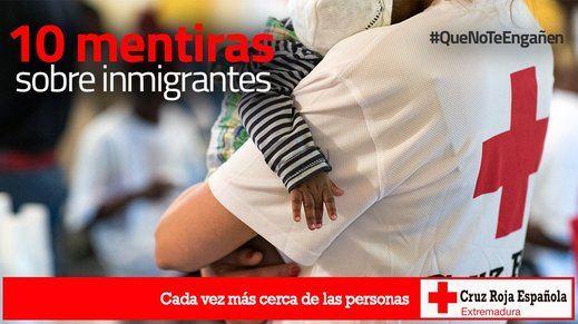 Cruz Roja contesta a las mentes cerradas y xenófobas con argumentos: 10 mitos falsos sobre los inmigrantes