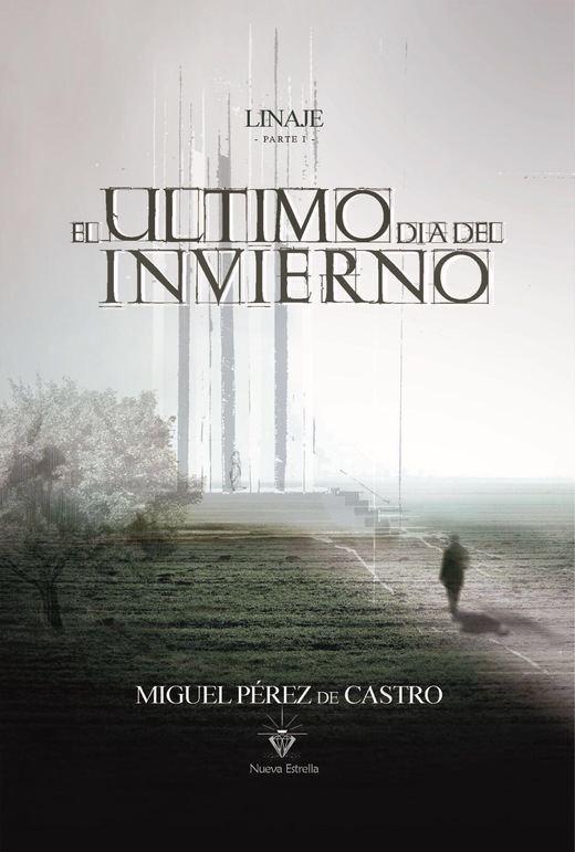 'Linaje Parte I: El último día del Invierno': la novela española a la altura de 'Juego de Tronos'