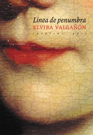Crítica del libro 'Línea de penumbra', de Elvira Valgañón