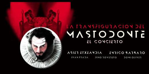 'La transfiguración del Mastodonte': mucho más que un concierto