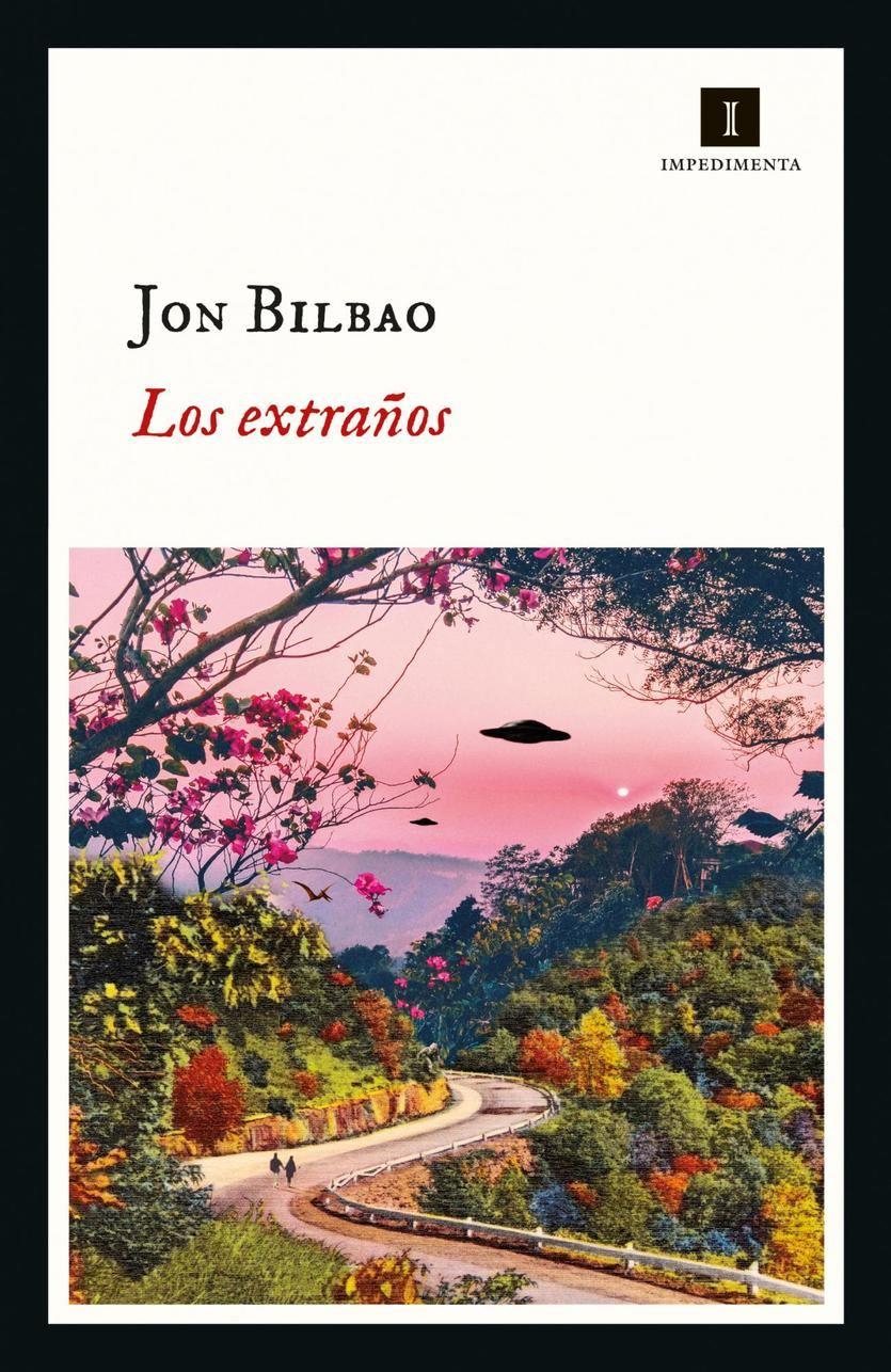 'Los extraños' de Jon Bilbao