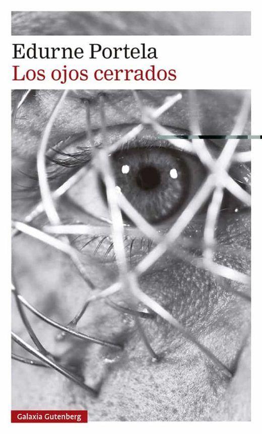 Reseña del libro 'Los ojos cerrados' de Edurne Portela