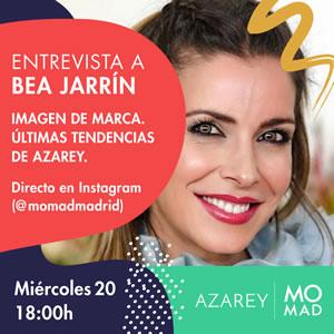La periodista e influencer Bea Jarrín participa en el nuevo directo de MOMAD 'Imagen de marca. Últimas tendencias de Azarey'