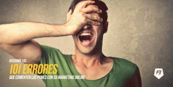 Los 101 errores más grandes de Marketing Online por Rebeldes Online