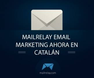 Mailrelay, email marketing, también en catalán