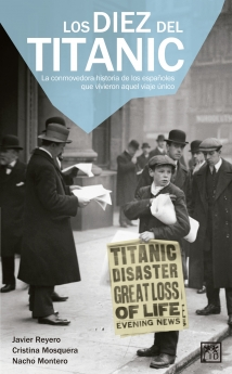 El destino de los españoles del Titanic