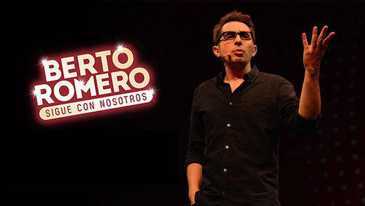 El polifacético Berto Romero 'Sigue con nosotros' por suerte para la cartelera