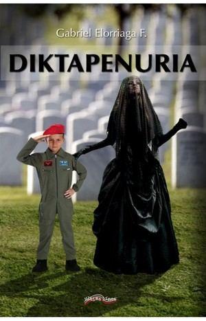 Gabriel Elorriaga F. publica la novela 'Diktapenuria', una reflexión muy actual sobre los populismos