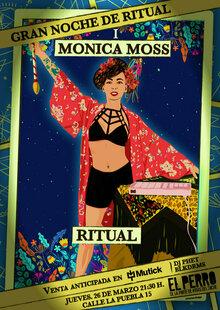 Se presenta en vivo 'Ritual', el show más místico y sorprendente de Mónica Moss