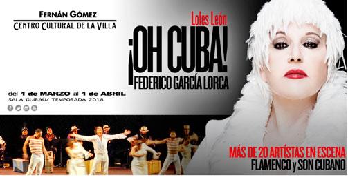 Loles León protagoniza Oh Cuba! con textos de García Lorca en el Fernán Gómez CC. de la Villa