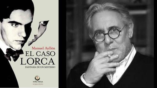 'El caso Lorca': lo que pudo ocurrir con el cuerpo del poeta tras su asesinato, novelado