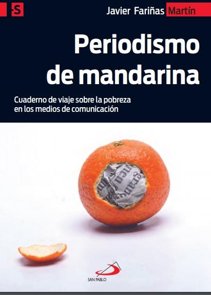 Javier Fariñas presenta el lunes en Toledo su libro 'Periodismo de mandarina'