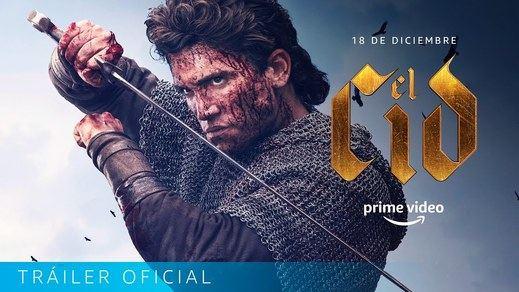 Todo sobre la serie 'El Cid' que estrena este viernes Amazon Prime Video