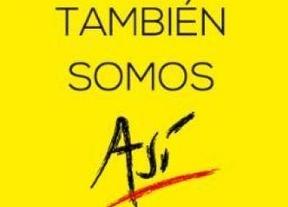 Nace También Somos Así, un movimiento para ilusionar a los españoles con su país