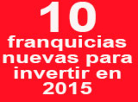 10 nuevas franquicias para invertir con éxito en 2015