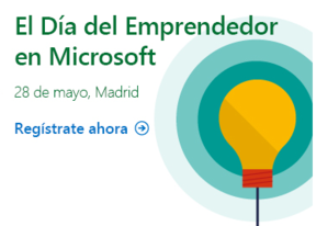 Celebra el 'Día del Emprendedor' en Microsoft