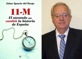 Del Burgo, en Diariocrítico: 'Lo sorprendente es que el 11-M no se evitase porque todos eran confidentes'