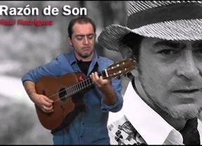 Raúl Rodríguez tiene 'Razón... de son', la novedosa y perfecta mezcolanza de la música andaluza y cubana