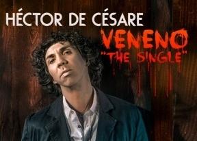 Héctor de Césare nos regala el mejor 'Veneno', el de la buena música para todos los públicos