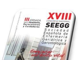 XVIII CONGRESO NACIONAL SOCIEDAD ESPAÑOLA DE ENFERMERIA GERIATRICA y GERONTOLOGICA (SEEGG) Murcia, 7 y 8 de Abril de 2011