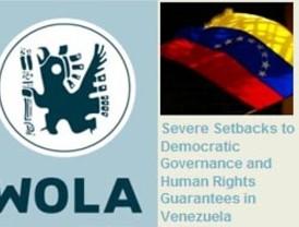 WOLA alerta sobre retroceso en democracia y DDHH en Venezuela