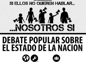 'Si ellos no quieren hablar, nosotros sí': empieza el Debate Popular sobre el estado de la Nación