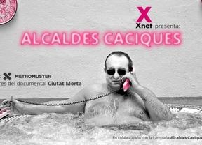 El Partido X lanzará un documental sobre 'alcaldes caciques' con los productores de 'Ciutat Morta'