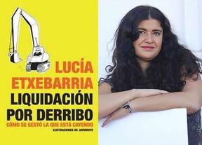 Lucía Etxebarria repasa el porqué  de la crisis en 'Liquidación por derribo'