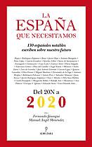 'Del 20N a 2020': primer libro sobre las soluciones al 'problema' español
