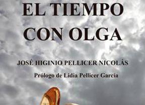 'El tiempo con Olga', de José Higinio Pellicer, una novela tan amena como llena de valores