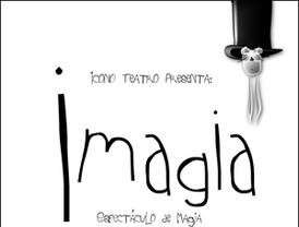 IMÁGICO, último acto del quinto aniversario del Teatro Villa de Molina
