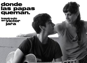 'Donde las papas queman', homenaje a Víctor Jara por la compañía 'A tiro hecho'